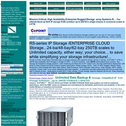 Storgae RAID array,  Storage Servers and Subsystems , Unified IP-SAN, iSCSI & Fibre  SAN or NAS Raid
