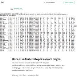 Storia di un font creato per lavorare meglio