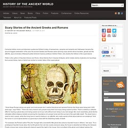 Scary Stories of the Ancient Greeks and Romans
