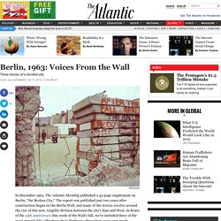 Stories From the Berlin Wall: 25 Years Later