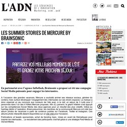 Les Summer Stories de Mercure by Brainsonic - Campagne de pub