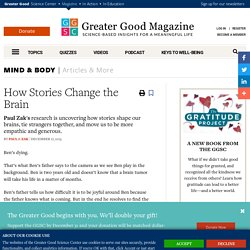 How Stories Change the Brain