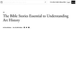 The Bible Stories Essential to Art History