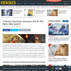 5 Stories Everyone Assumes Are In The Bible (But Aren't)