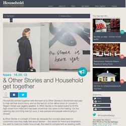 & Other Stories and Household get together - Household