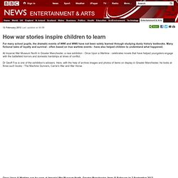 How war stories inspire children to learn