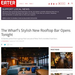 12 Stories Rooftop Bar Opens In Style in the Wharf Intercontinental