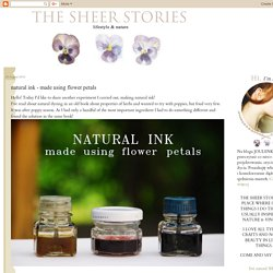 http://thesheerstories.blogspot.co.uk/2012/08/natural-ink-made-using-flower-petals.html is not available