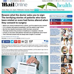 The stories of patients who have been misled when they consent to surgery