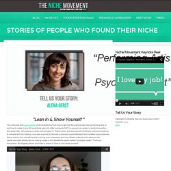 Stories of people who found their niche - The Niche Movement