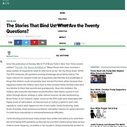 The Stories That Bind Us: What Are the Twenty Questions?