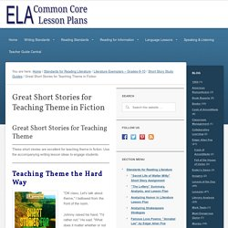 Great Short Stories for Teaching Theme in Fiction