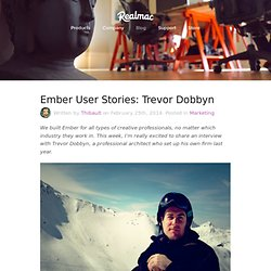 Ember User Stories: Trevor Dobbyn by @iTibz