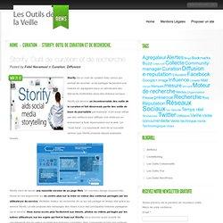 Storify. Outil de curation et de recherche.