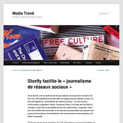 Storify facilite le «journalisme de réseaux sociaux»