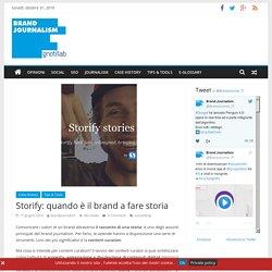 Storify: quando è il brand a fare storia - Brand Journalism