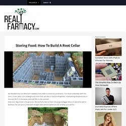 Storing Food: How To Build A Root Cellar
