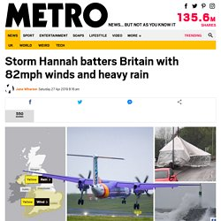 Storm Hannah Batters Britain With 82mph Winds And Heavy Rain