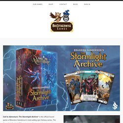 Call To Adventure: The Stormlight Archive — Brotherwise Games