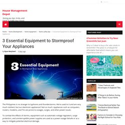 3 Essential Equipment to Stormproof Your Appliances - House Management Depot