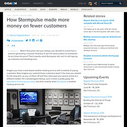 How Stormpulse made more money on fewer customers