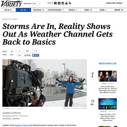 Storms Are In, Reality Shows Out As Weather Channel Gets Back to Basics