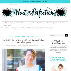 A Story About Self Worth - What is Perfection