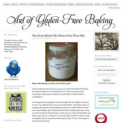 The Story Behind My Gluten-Free Flour Mix