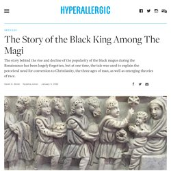 The Story of the Black King Among The Magi