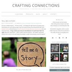 Tell Me a Story... - Crafting Connections