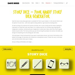 Story Dice creative story ideas by Dave Birss - speaker, author, film-maker