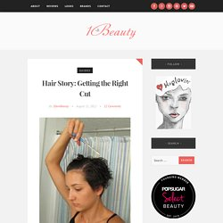 Hair Story: Getting the Right Cut - makeup reviews