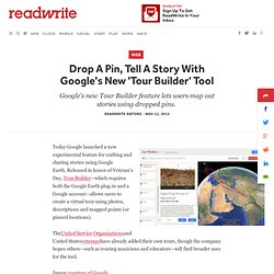 Drop A Pin, Tell A Story With Google's New 'Tour Builder' Tool