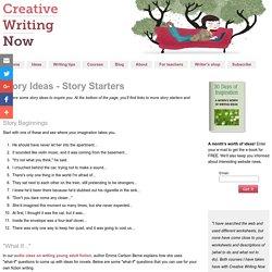Story Ideas - Story Starters