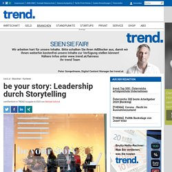 be your story: Leadership durch Storytelling