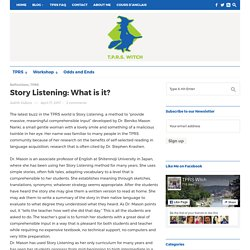 Story Listening: What is it?