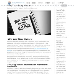 Why Your Story Matters - Carol Wilson-Mack