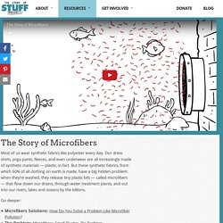 The Story of Microfibers - The Story of Stuff Project