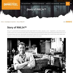 Story of RWL34™ - Damasteel®