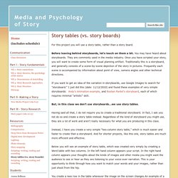 Story tables (vs. story boards) - Media and Psychology of Story