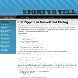 Story To Tell - List Zippers in Haskell and Prolog