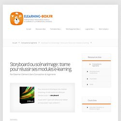Storyboard ou scénarimages : trame pour vos modules e-learning