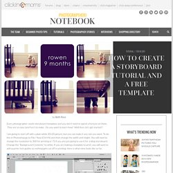 how to create a storyboard tutorial and a FREE template - Clickin Moms