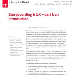 » Storyboarding & UX – part 1: an introduction Johnny Holland – It's all about interaction » Blog Archive