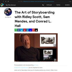 The Art of Storyboarding with Ridley Scott, Sam Mendes, and Conrad L. Hall
