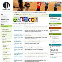 CALD COM storyboards and videos - Moreland City Council, Victoria, Australia