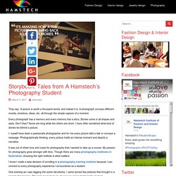 Storybook: Tales from A Hamstech's Photography Student - Hamstech Blog