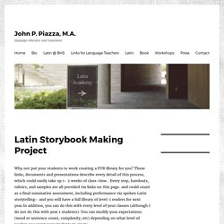 Latin Storybook Making Project - John P. Piazza, M.A.
