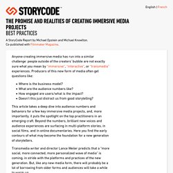 Reports - The Promise and Realities of Creating Immersive Media Projects - Best Practices