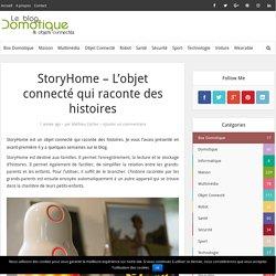 StoryHome - L'objet connecté qui raconte des histoires